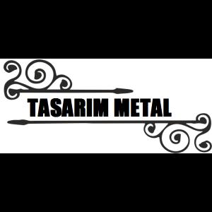 TASARIM METAL GAZİANTEP